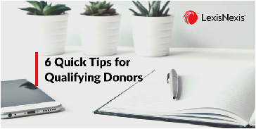 6 Quick Tips for Qualifying Potential Donors