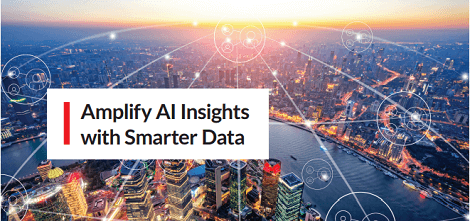 Amplify AI Insights with Smarter Data