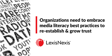 Why students and organizations need to embrace media literacy best practices to re-establish & grow trust
