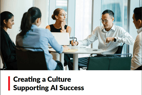 Creating a Culture Supporting AI Success