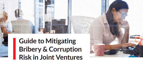 Guide to Mitigating Bribery & Corruption Risk in Joint Ventures