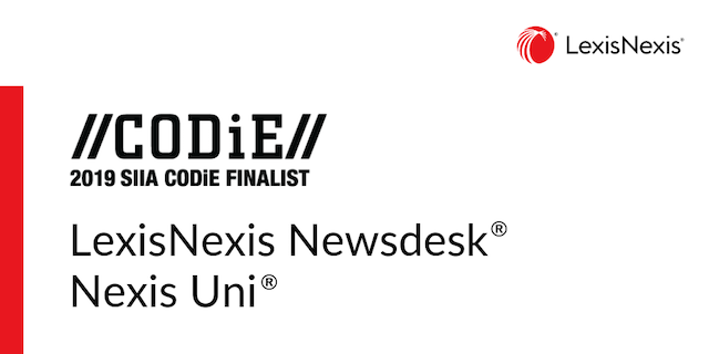 Media Intelligence, LexisNexis Newsdesk, Nexis Uni, SIIA CODiE, 2019 SIIA Business Technology Product CODiE Awards