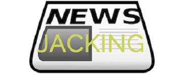 Newsjacking, Expert Newsjacker, water cooler, family reunion, traditional PR tactics, media, consumers