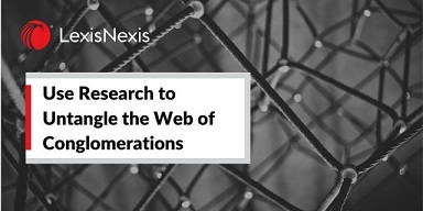 Use Research to Untangle the Web of Conglomerations